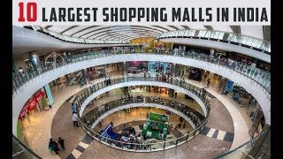 Top 10 - Largest malls in India