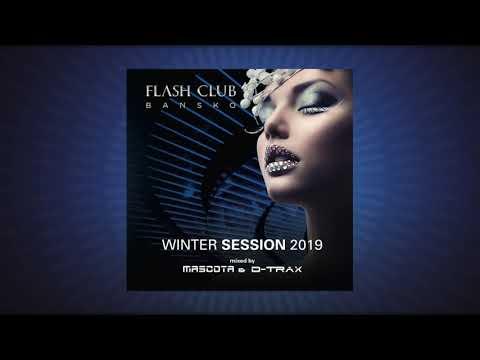 Mascota & D-Trax - Flash Club Winter Session 2019