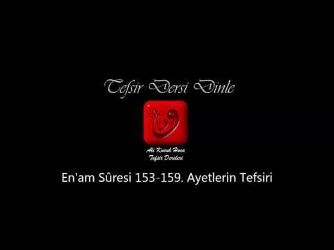 Ali Küçük En'am Suresi 153-159  Ayetlerin Tefsiri / MP3 - Ses