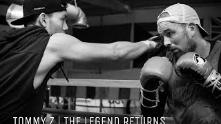 Tommy Z | Return to Boxing