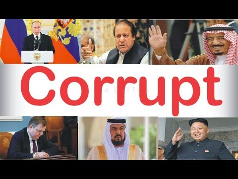 List Of Top Ten  Most Corrupt Leaders In The World 2017