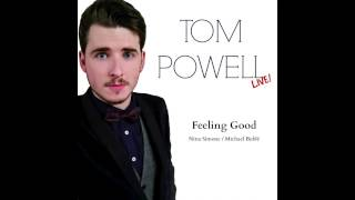 Feeling Good | Tom Powell (Nina Simone/Michael Bublé cover)