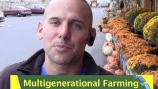 Intergenerational Farming in Plattsburgh NY And NJ GMOs