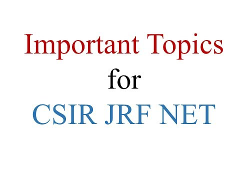 Important Topics for CSIR JRF NET