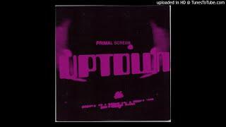 "Primal Scream ""Uptown (Andrew Weatherall Remix)"" (2008)"