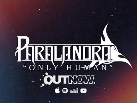 """Paralandra Debut """"Only Human"""" Single, Announce Upcoming EP"""