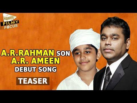 A.R. Rehman Son A.R. AMEEN Song Teaser    NIRMALA CONVENT Movie - Filmy Focus