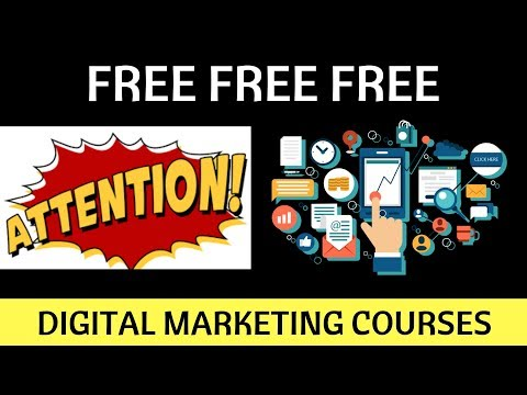 Free Digital Marketing Courses + Free Certifications.