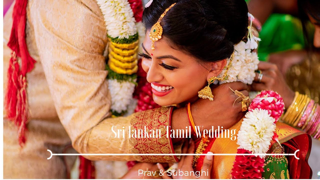 Sri Lankan Tamil Wedding Prav Subanghi Youtube
