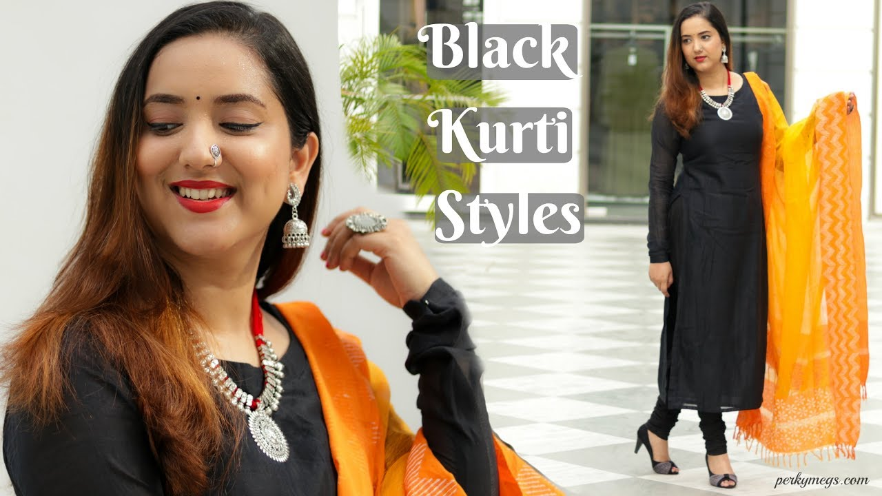 46dec3de86d How to style a Black kurti in different ways | Indian Ethnic Wear Basics |  Perkymegs