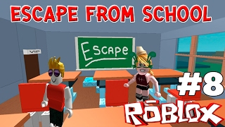 Escape from School truancy Roblox #8 55 Ft.uke together.