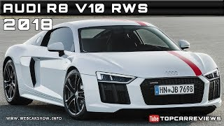 2018 AUDI R8 V10 RWS Review Rendered Price Specs Release Date