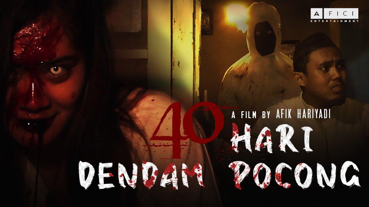 Download FILM HOROR INDONESIA 2021 - 40 HARI DENDAM POCONG