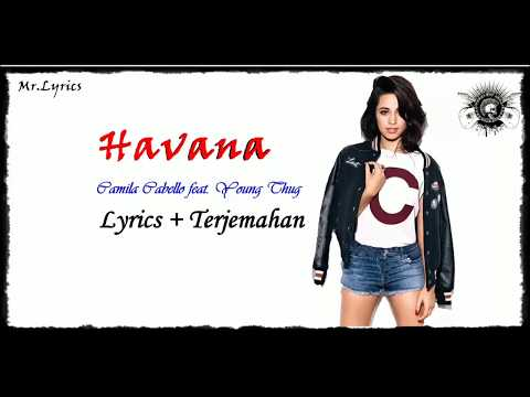 Free Download Havana Lirik Dan Terjemahan Indonesia |camila Cabello Mp3 dan Mp4