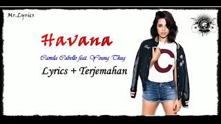 Havana Lirik dan Terjemahan Indonesia |Camila Cabello