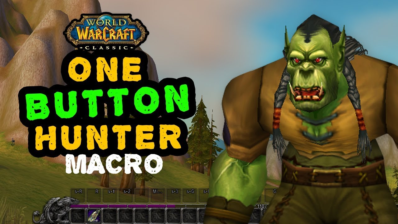 One Button Hunter Macro In Classic Wow And Other Popular Requests Youtube