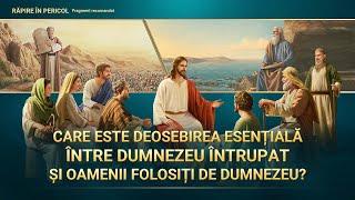 """Film creștin """"Răpire În Pericol"""" Segment 8 - Care este deosebirea esenţială între Dumnezeu întrupat şi oamenii folosiţi de Dumnezeu?"""