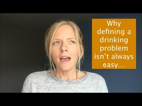 Do I have a drinking problem? Why it can be challenging to define Alcohol Use Disorder