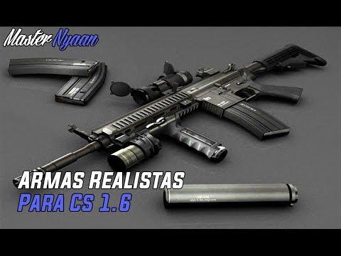 """Pack De Armas Para Counter Strike 1.6 2016 L 9# L """"ARMAS REALISTAS"""""""