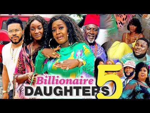 Download BILLIONAIRES DAUGHTER SEASON 5 (New Movie) 2021 Latest Nigerian Nollywood Movie 720p
