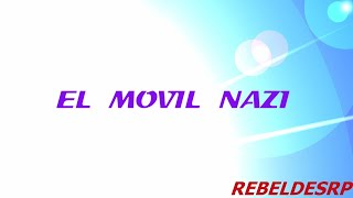 El Movil Nazi - RebeldesRP - GTAV Roleplay WL