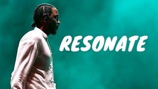 'Resonate' - Kendrick Lamar [Type Beat] 🔥 2017