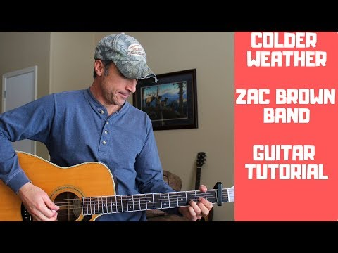 Colder Weather - Zac Brown Band | Guitar Tutorial