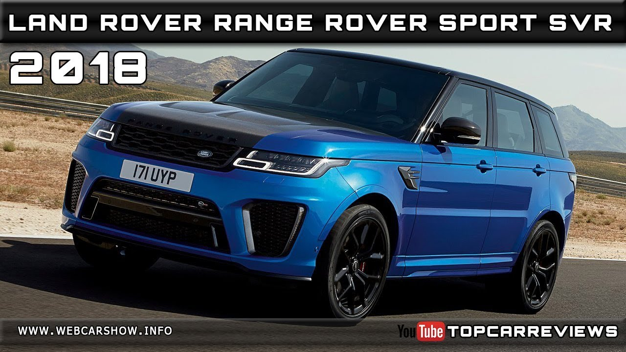 2018 land rover range rover sport svr review rendered price specs release date youtube. Black Bedroom Furniture Sets. Home Design Ideas