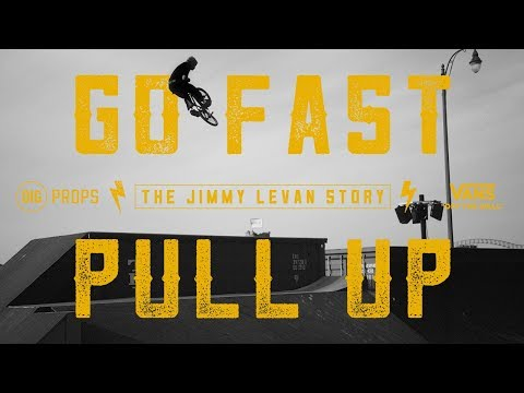 'Go Fast Pull Up' The Jimmy LeVan Story - Official Trailer PROPS X DIG BMX