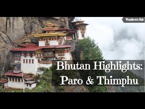 Travel Bhutan - Beautiful Paro and Thimphu
