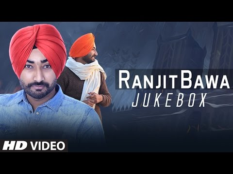 Latest Punjabi Songs: Ranjit Bawa All Songs | Video Jukebox | T-Series Apna Punjab