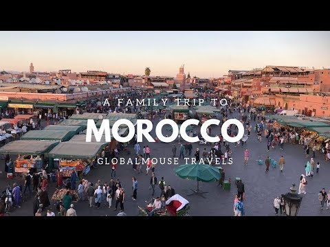 A Family Trip To Morocco