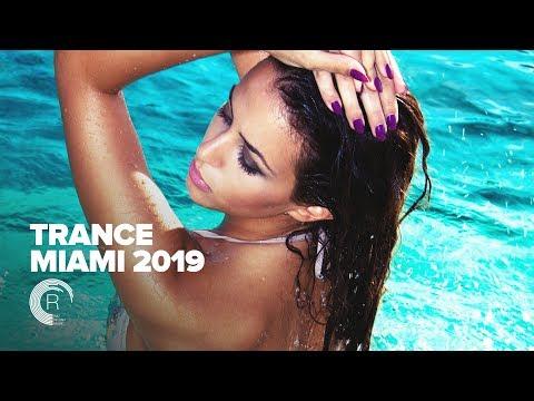 TRANCE 2019 - MIAMI [FULL ALBUM - OUT NOW]