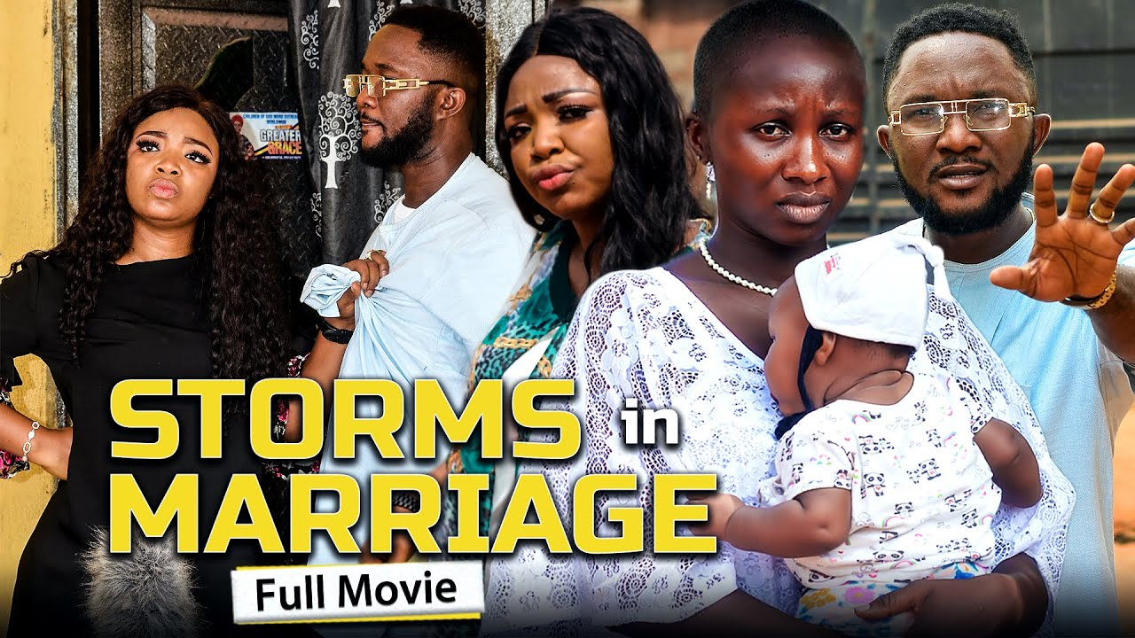 Download STORMS IN MARRIAGE (Full Movie) Sonia Uche & Rhema Isaac 2021 Latest Nigerian Nollywood Full Movie