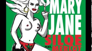 Silqe Feat. Merlot - Mary Jane