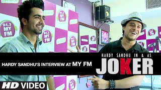 HARDY SANDHU JOKER SONG RADIO PROMOTION | MY FM CHANDIGARH