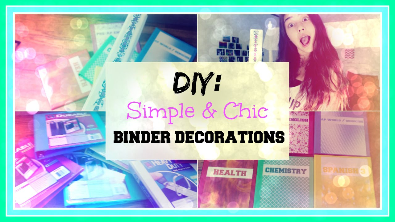 Diy simple chic binder decorations xlivelaughbeautyx for How to decorate home in simple way