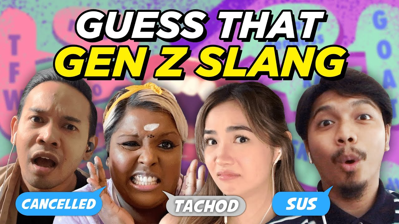 Guess that Gen Z slang!   SAYS Challenge
