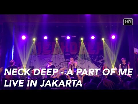 Neck Deep - A Part Of Me (Live In Jakarta) HD