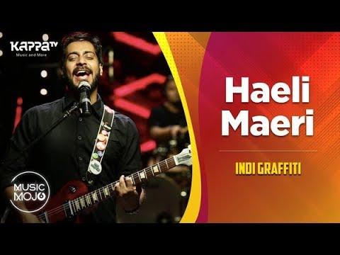 Haeli Maeri - Indi Graffiti - Music Mojo Season 6 - Kappa TV