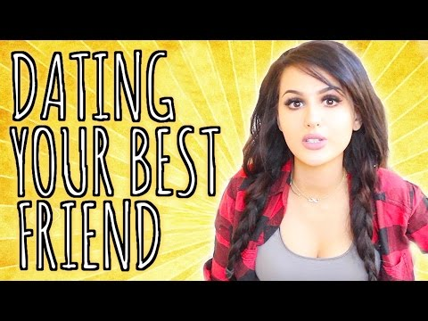 Dating Your Best Friend!