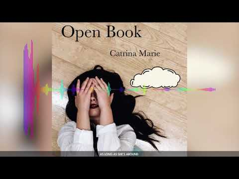 AS LONG AS SHE'S AROUND | Catrina Marie - Open Book