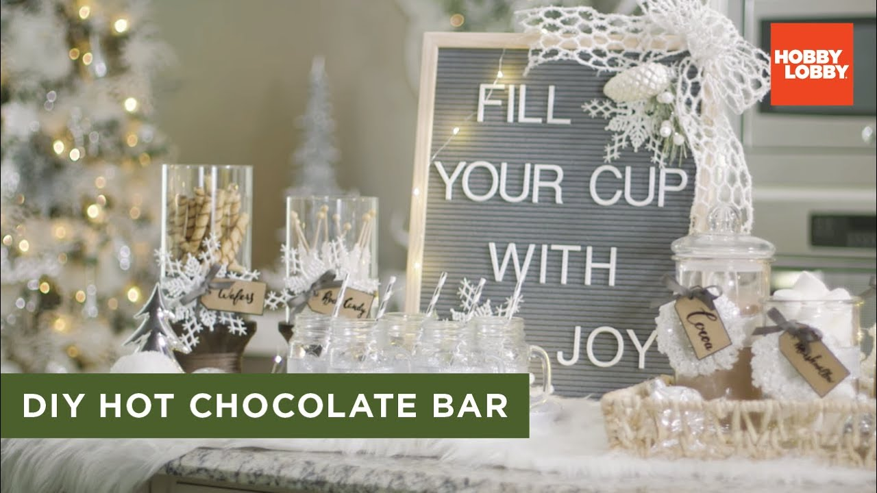 Diy Hot Chocolate Bar Hobby Lobby Youtube