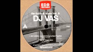 Roy Ayers - Love Will Bring Us Back Together (DJ Vas Rework)