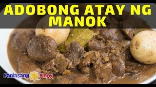 Adobong Atay ng Manok with Perfectly Boiled Eggs