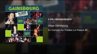 Lola rastaquouere (Live au Théatre Du Palace/ 1980)