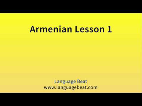 Learn Armenian : Lesson 1  - Armenian Phrases for Beginners