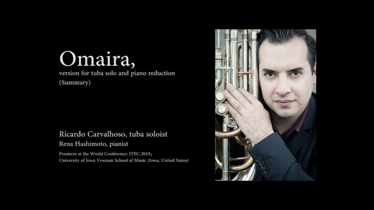Omaira, tuba solo and piano reduction (Summary), Ricardo Carvalhoso -  Carlos Pellicer