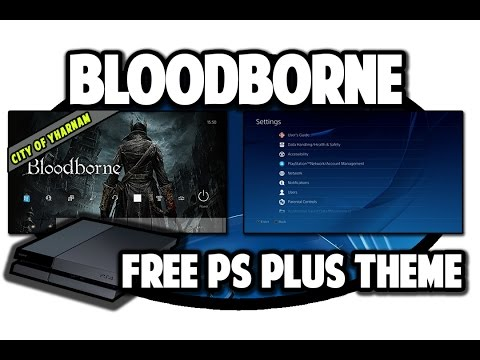 [PS4 THEMES] Bloodborne City of Yharnam Free Playstation Plus Theme Video in 60FPS