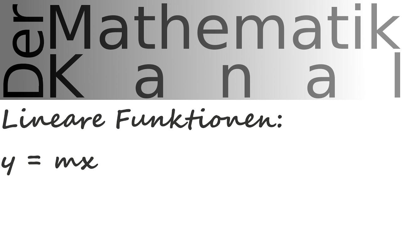 Lineare Funktionen: y = mx   DerMathematikKanal - YouTube